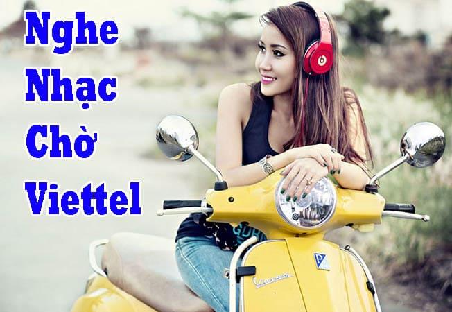 Nghe nhạc chờ mạng Viettel